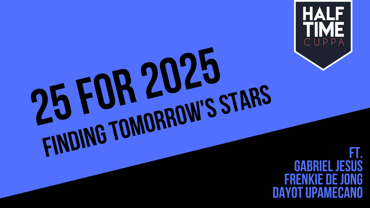 #25For2025 – Finding Tomorrow's Stars – 22-20