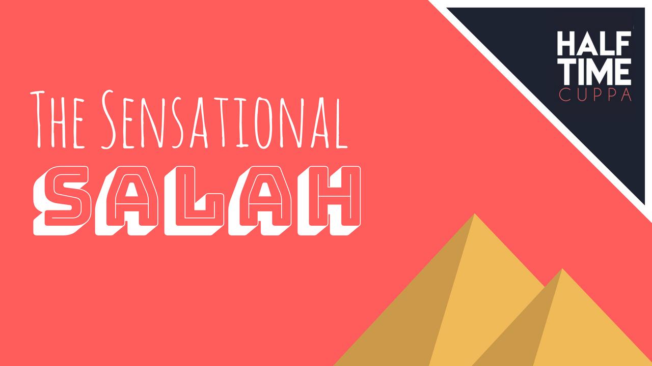 The Sensational Salah