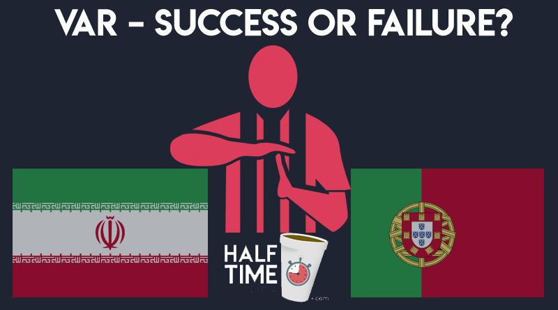 VAR – Success or Failure?