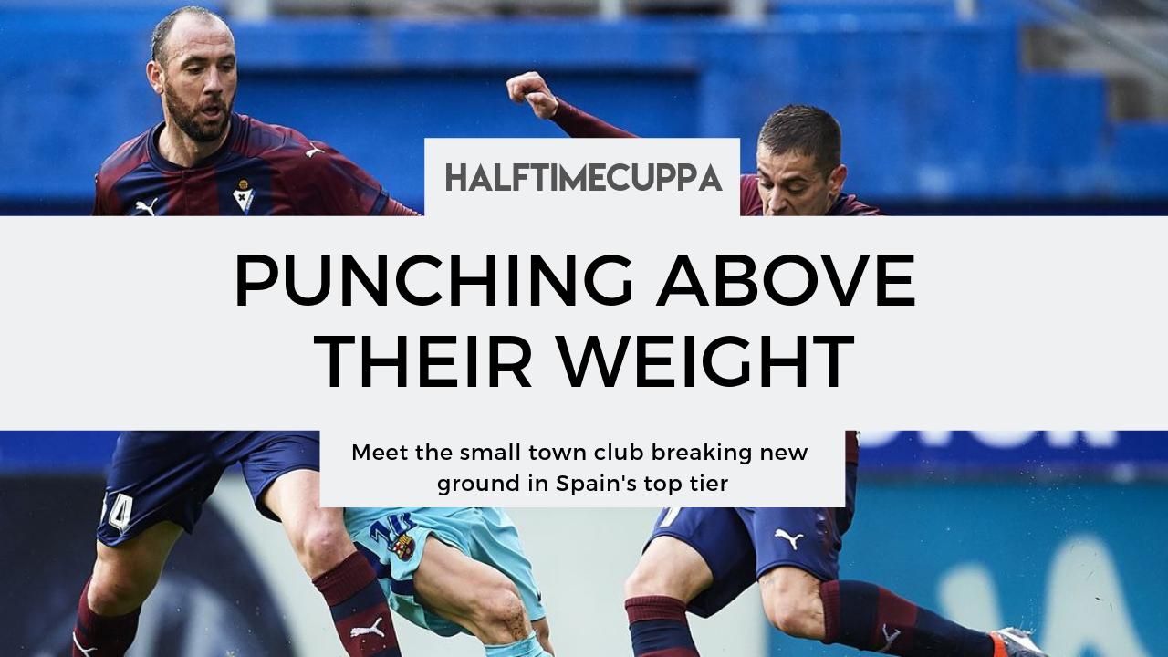 SD Eibar: Meet the club punching above their weight in La Liga