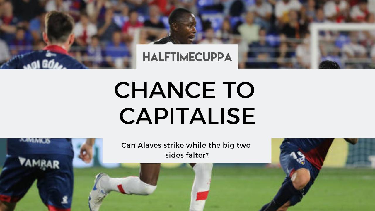 Alavés prepare to capitalise as Elite two falter