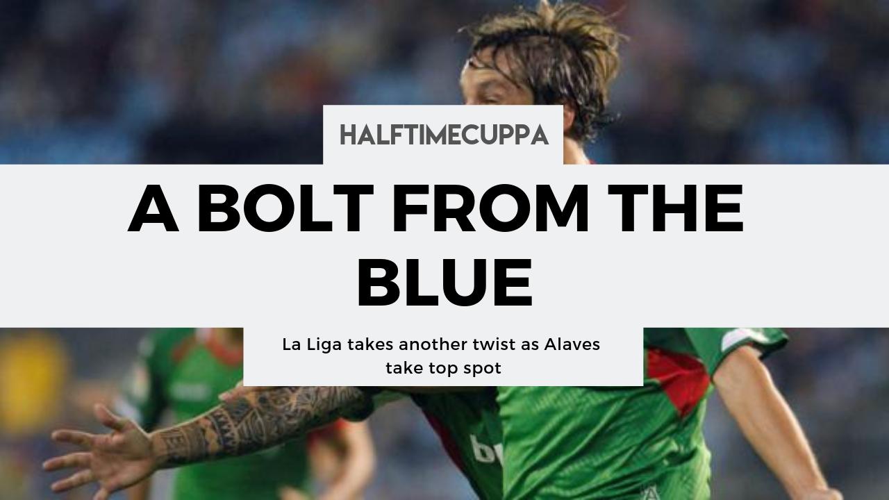 La Liga takes another twist as Alaves take top spot