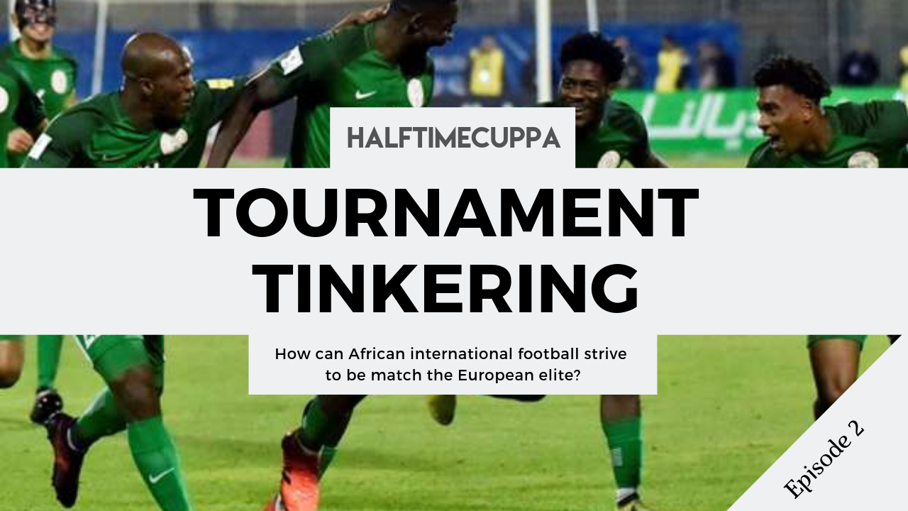 Tournament tinkering: Part 2 – CAF