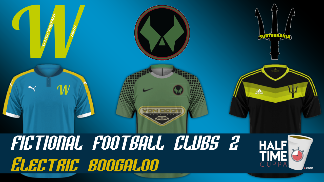 Fictional Football Clubs 2 – Electric Boogaloo