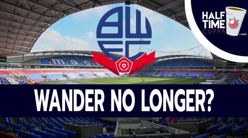 Wander no longer? – Bolton facing administration and financial ruin.