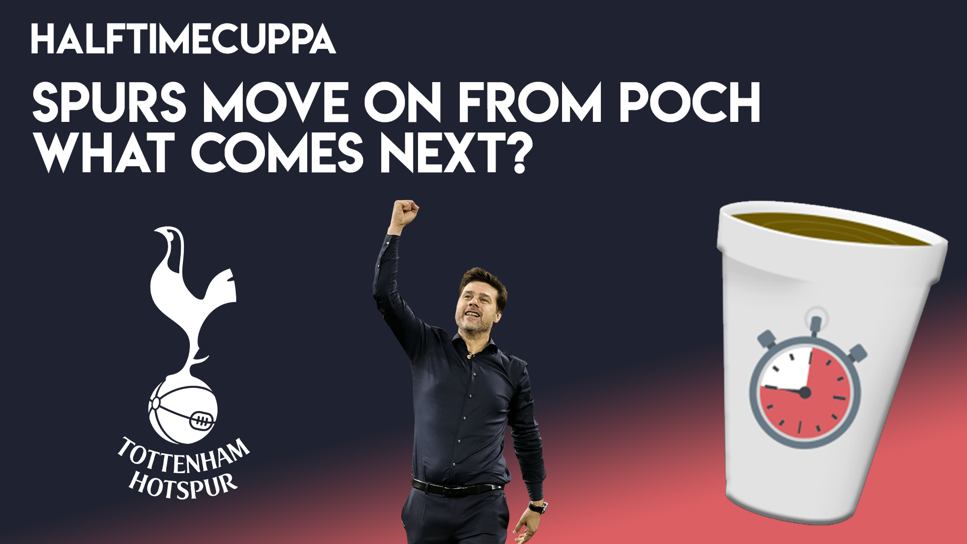 Spurs move on from Poch – What comes next?