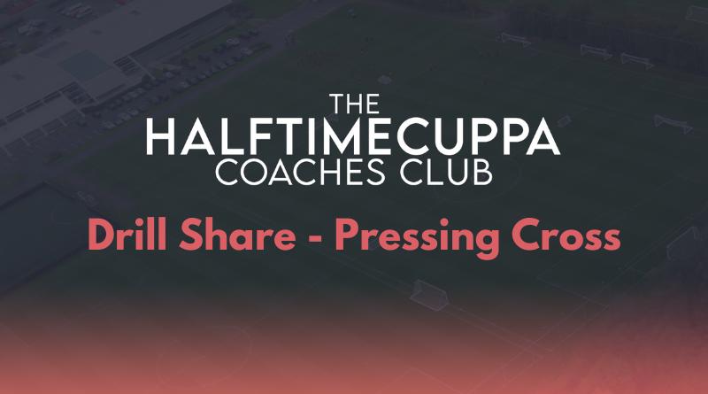 Coaches Club – Pressing Cross Drill