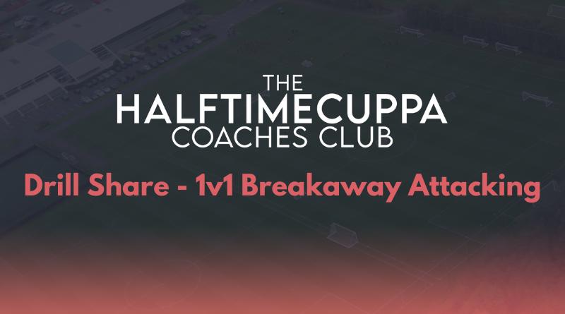 Coaches Club – 1v1 Breakaway Attacking Drill