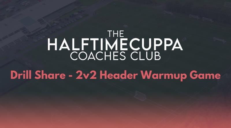 Coaches Club – 2v2 Header Warmup Game