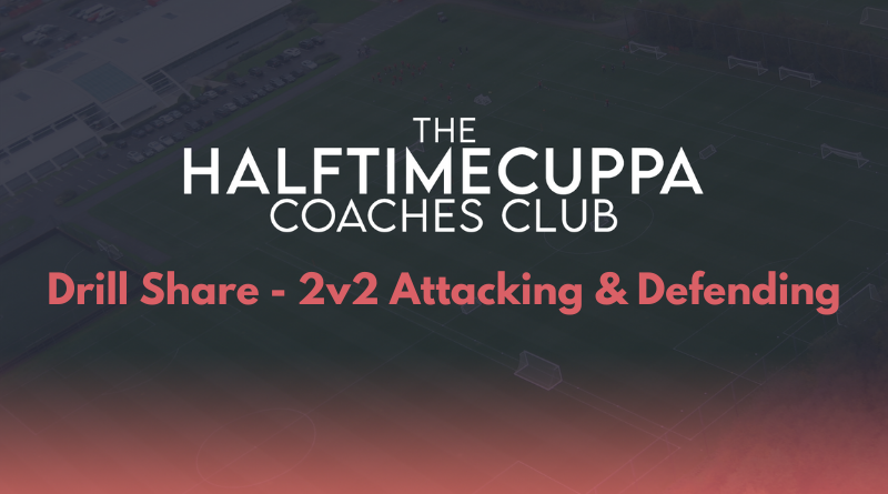 Coaches Club – 2v2 Attacking & Defending Drill