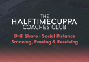 Coaches Club – Social Distance – Social Distance – Scanning, Passing & Receiving