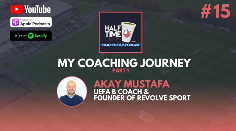 HTC Coaches Club Podcast #15 – My Coaching Journey – Akay Mustafa – Part 1
