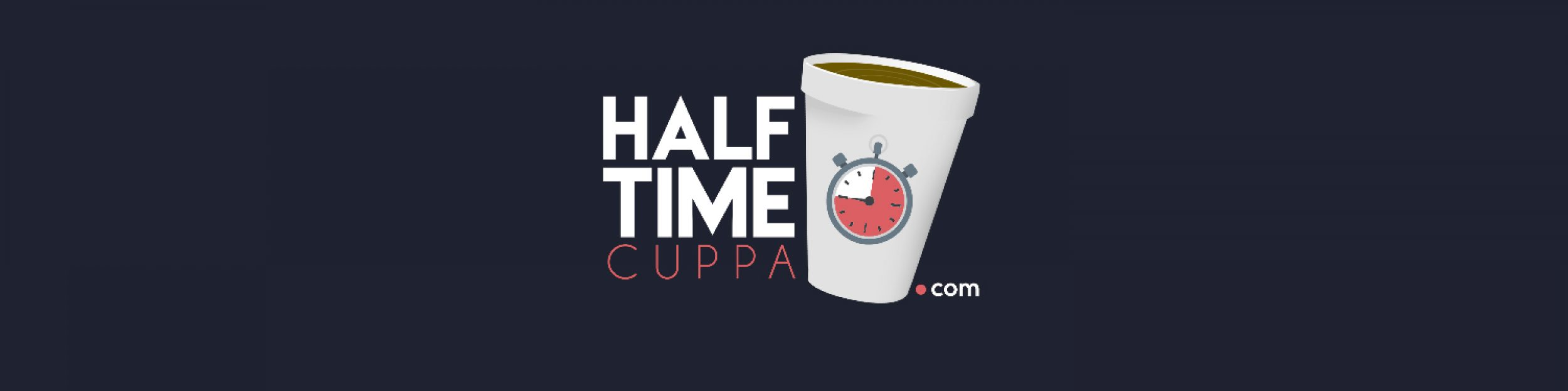 Welcome To Half Time Cuppa!