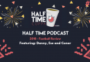 The Half Time Podcast #33 – 2018 Review